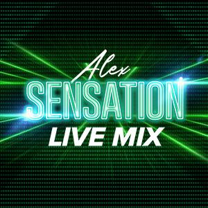 Alex Sensation Live Mix